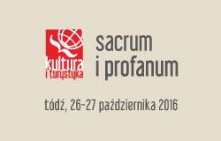 Kultura i turystyka - sacrum i profanum