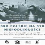 """Wystawa """"Wojsko Polskie na straży niepodległości"""""""