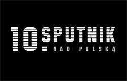 """10. Festiwal Filmów Rosyjskich """"Sputnik nad Polską"""""""