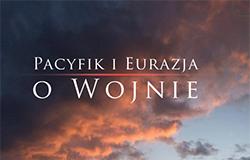 """Recenzja książki """"Pacyfik i Eurazja. O wojnie"""""""