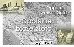 """""""Opolskie białe złoto"""""""