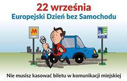 22 września - Ekologiczny Dzień bez Samochodu!