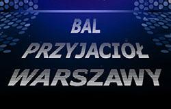 XIV Bal Przyjaciół Warszawy
