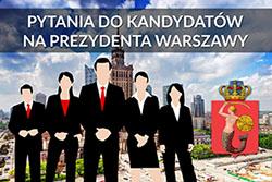 Pytania do kandydatów na prezydenta Warszawy