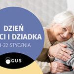 Infografika - Dzień Babci i Dziadka (21-22 stycznia)