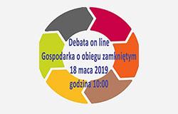 Gospodarka o obiegu zamkniętym - debata on-line