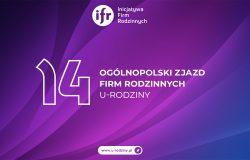 14. Ogólnopolski Zjazd Firm Rodzinnych - U-RODZINY 2021